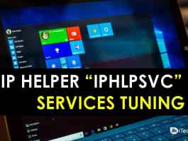 "How To IP Helper ""IPHLPSVC"" Services Tuning in Windows 7/8/10"
