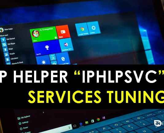 """How To IP Helper """"IPHLPSVC"""" Services Tuning in Windows 7/8/10"""