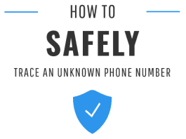 How to Safely Trace an Unknown Phone Number?