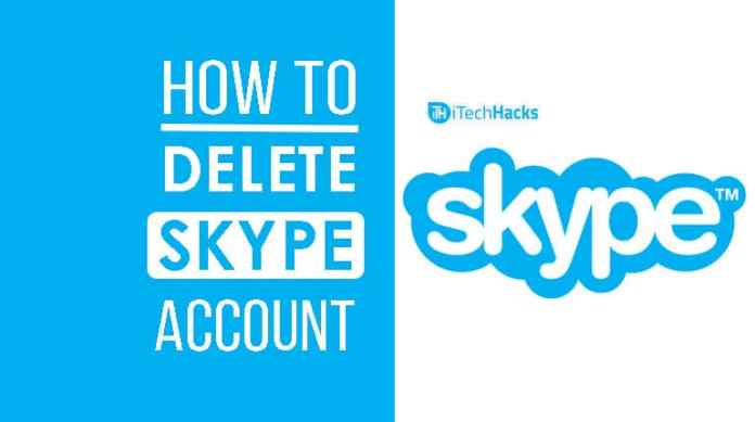 How to Permanently Delete a Skype Account?  - Delete Skype Account 2018 itechhacks - How to Permanently Delete a Skype Account? (100% Working) 2018