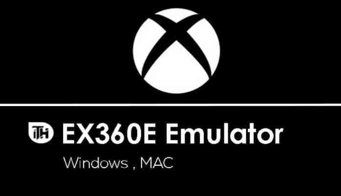 EX360E Emulator  - EX360E Emulator - Top Free 5 Xbox One Emulators for Windows PC, MAC 2018 (Working)