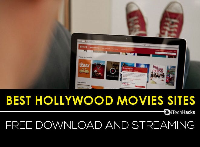 List of 40+ Best Hollywood Movies Websites To Download Free  - Hollywood Websites List itechhacks - 40+ Best Hollywood Movies Websites To Download Free & Legal (2018)
