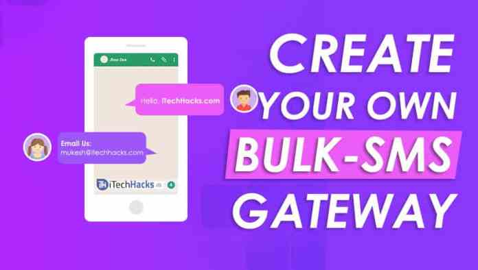 How To Create Your Own Bulk-SMS Server/Gateway in 2019?