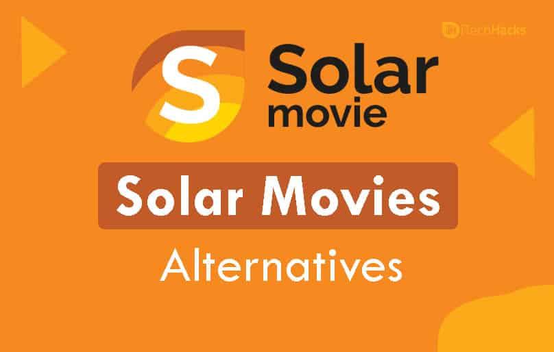 20 Best Solar Movies Alternatives To Watch Movies/TV Series