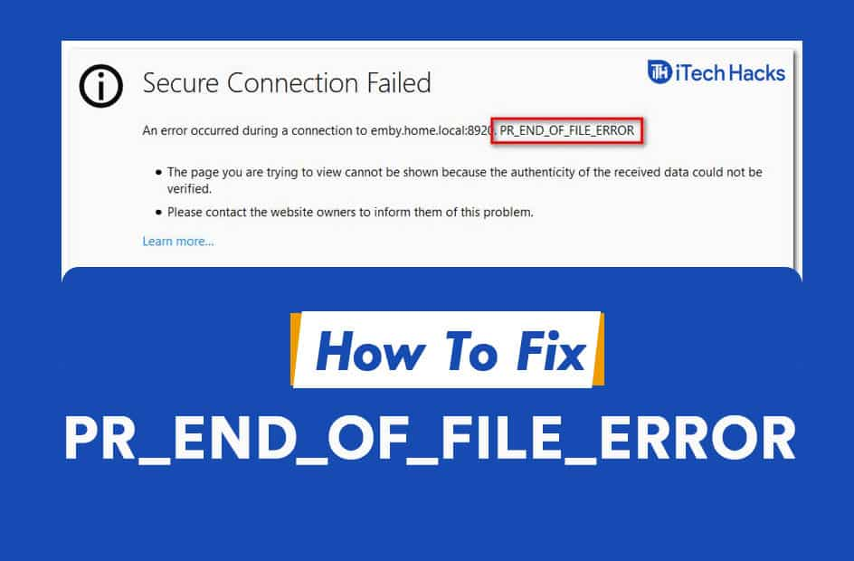 How to Fix PR_END_OF_FILE_ERROR (SSL) in Firefox