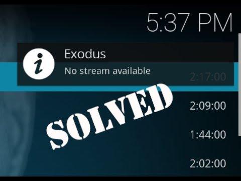 Fix Exodus no Stream Available in Kodi