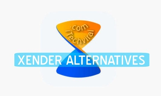 Best Xender Alternatives for Android