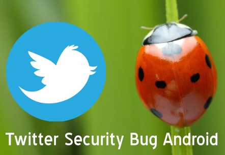 Twitter-security-bug-android