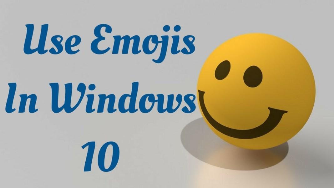 Use Emoji in Windows 10
