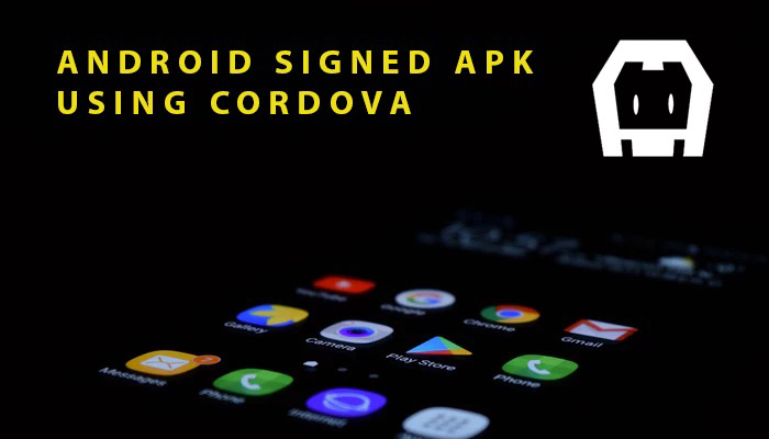 Create a signed APK Cordova