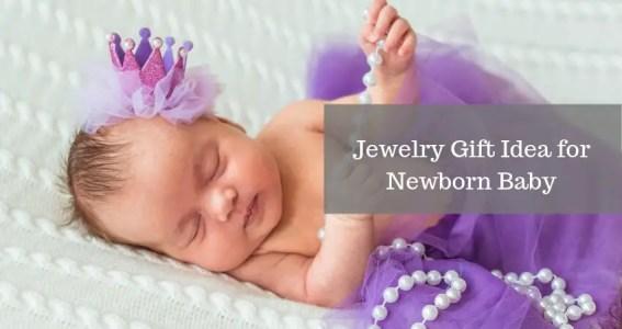 New Born Baby Jewelry Idea