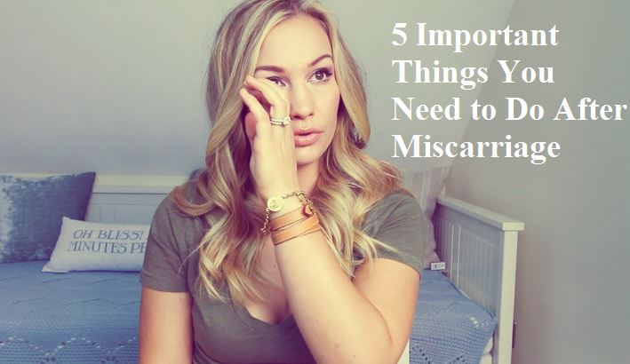 Miscarriage Important Things