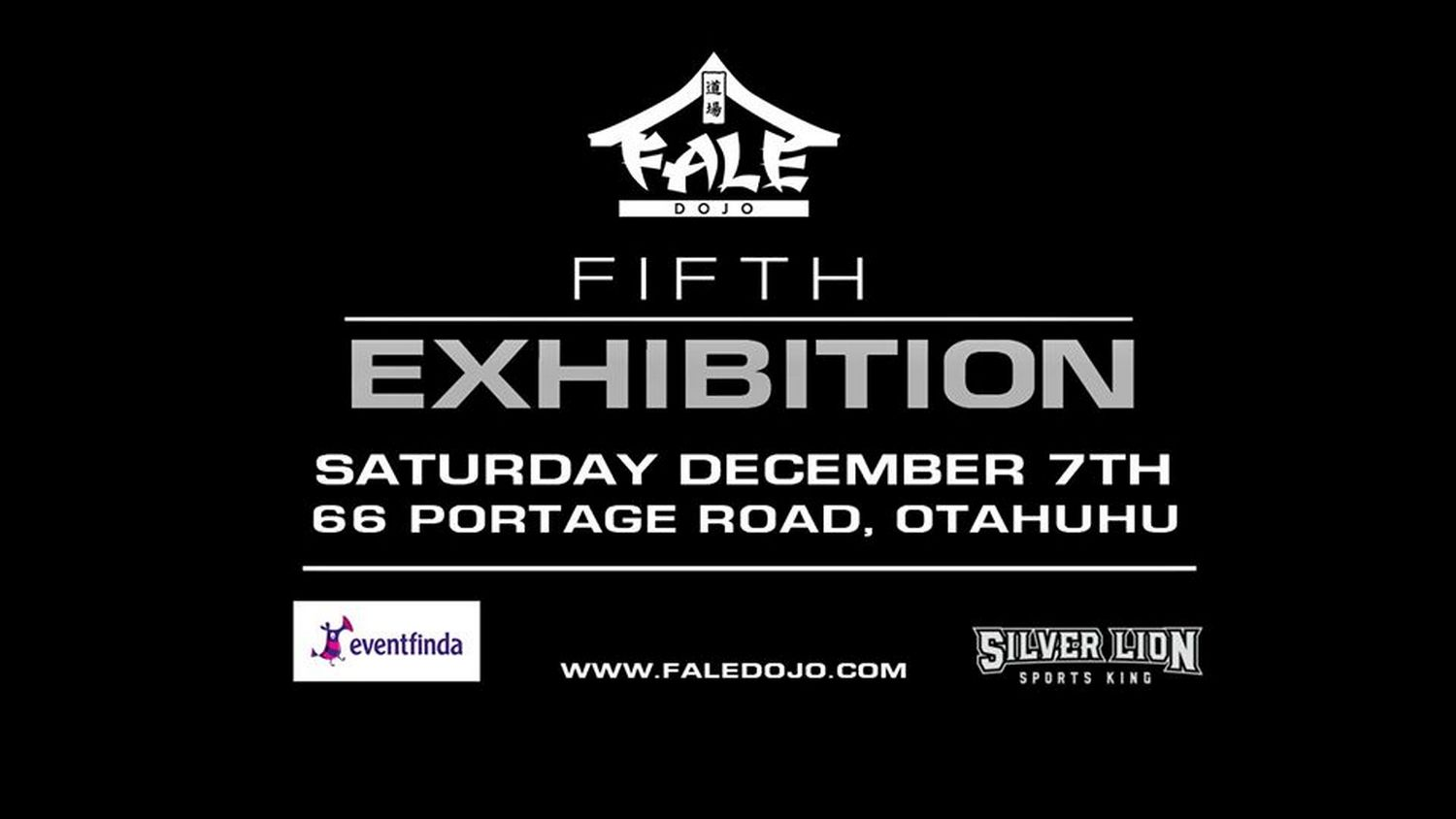 Fale Dojo Exhibition #5: Silver Lion Showdown, December 7th 2019
