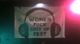 Women Fuck Shit Up Fest