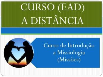 Curso de Introdução a Missiologia (Missões)