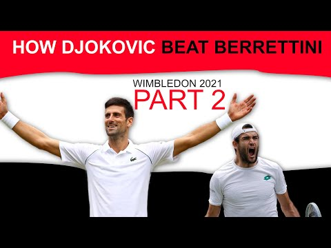 How Novak Djokovic beat Matteo Berrettini at Wimbledon | You Reach I Teach