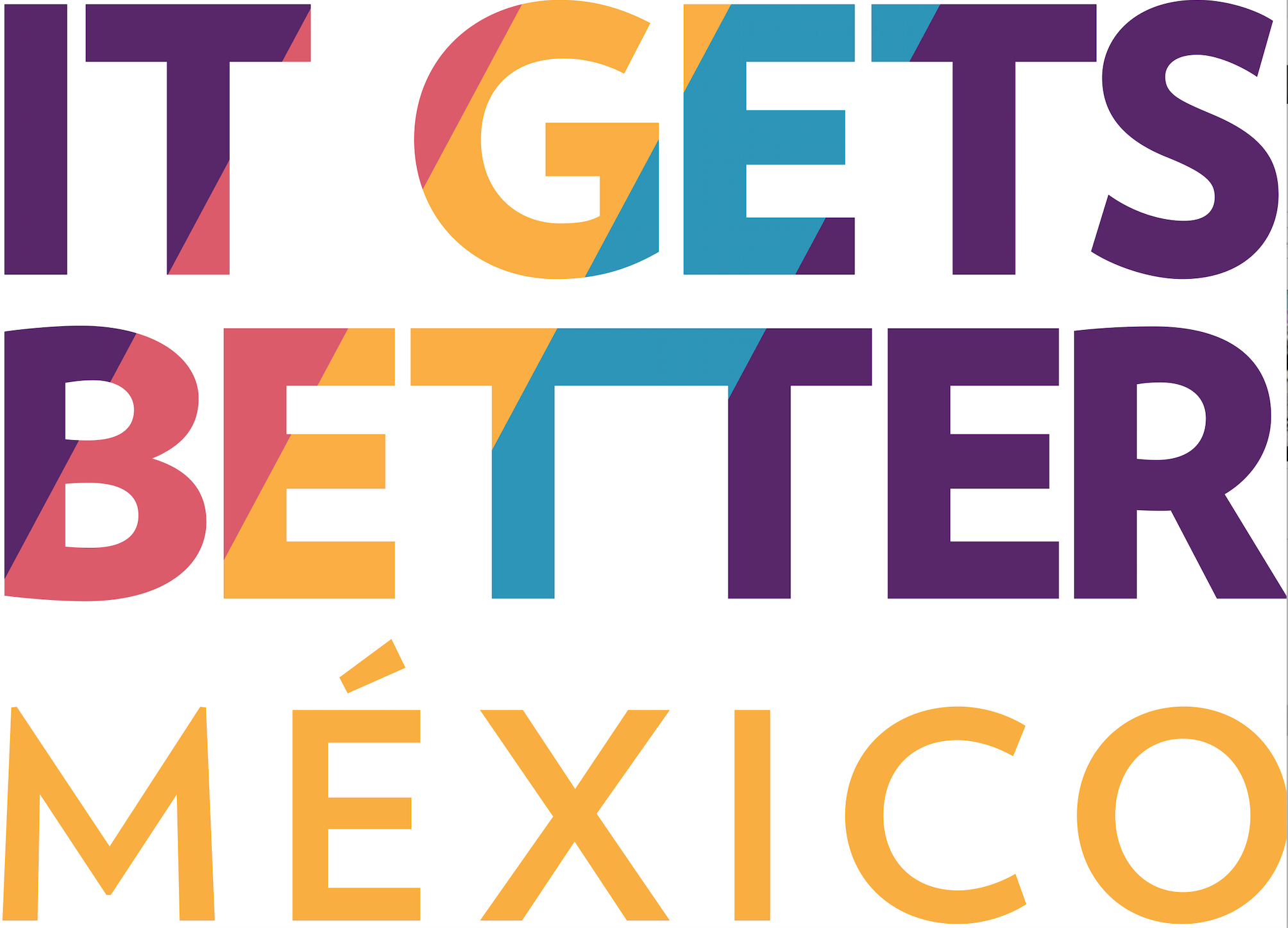 It Gets Better México
