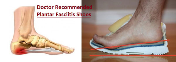 Doctor Recommended Shoes For Plantar Fasciitis
