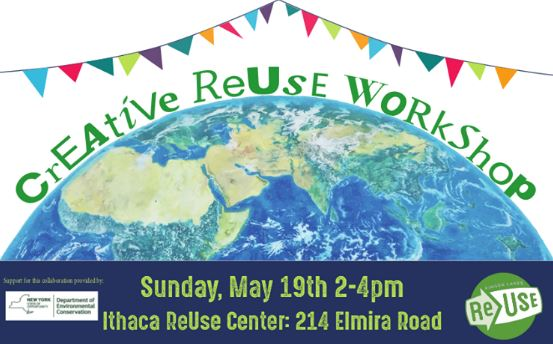 Finger Lakes ReUse hosting Creative ReUse Workshop on Sunday, May 19th
