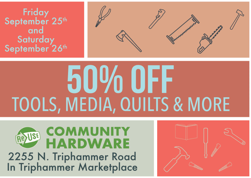 50% Off Sale At ReUse Community Hardware This Friday and Saturday!