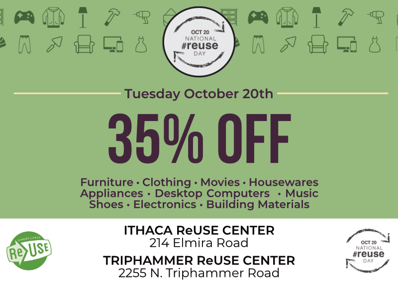 Get 35% Off At Ithaca ReUse Center and Triphammer ReUse Center!