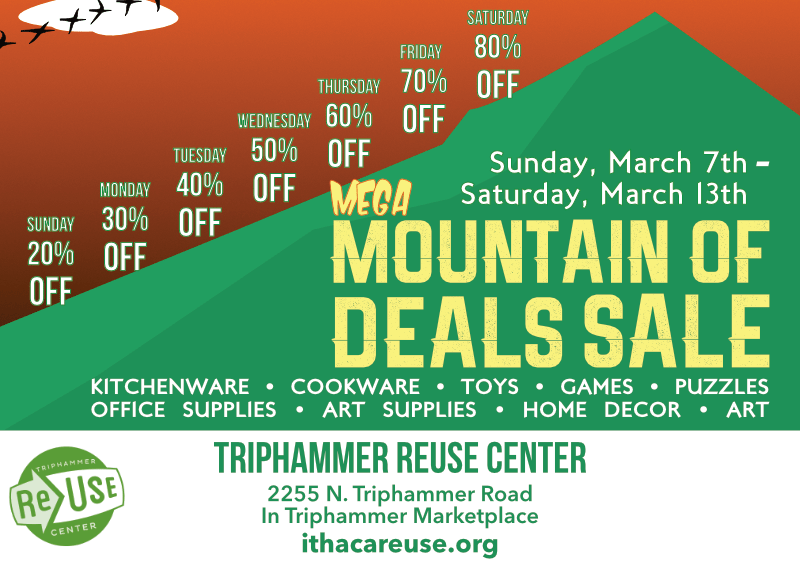 The Mega Mountain of Deals Sale At Triphammer ReUse Center!