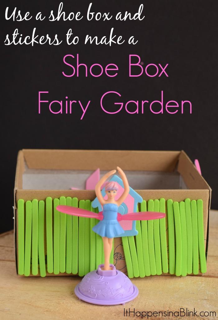 Make A Shoe Box Fairy Garden