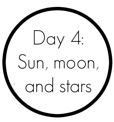Creation Day 4: Sun, Moon, and Stars