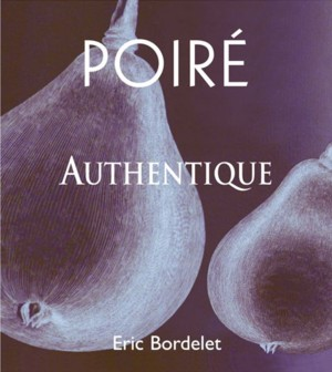 Eric Bordelet Poiré Authentique