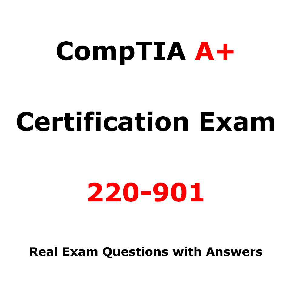 CompTIA A+ Certification Exam 220-901