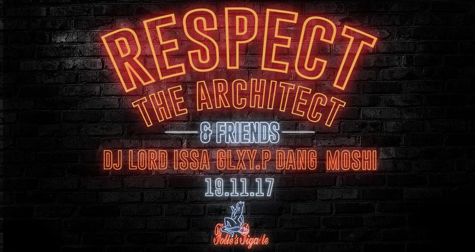 Jeux concours - Soirée Respect the Architect le 19 novembre aux Folie's Pigalle