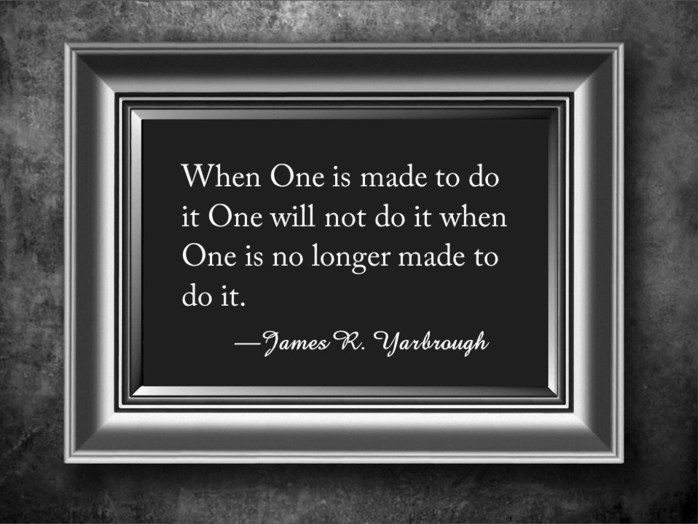 When One Is Made To Do It 11-23-15