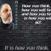 IT IS HOW YOU THINK
