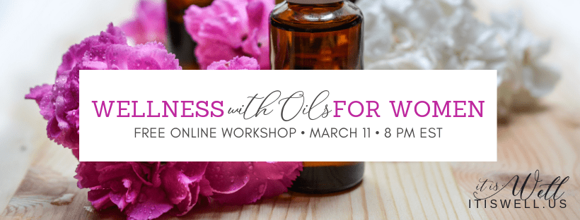 Wellness with Oils for Women Workshop