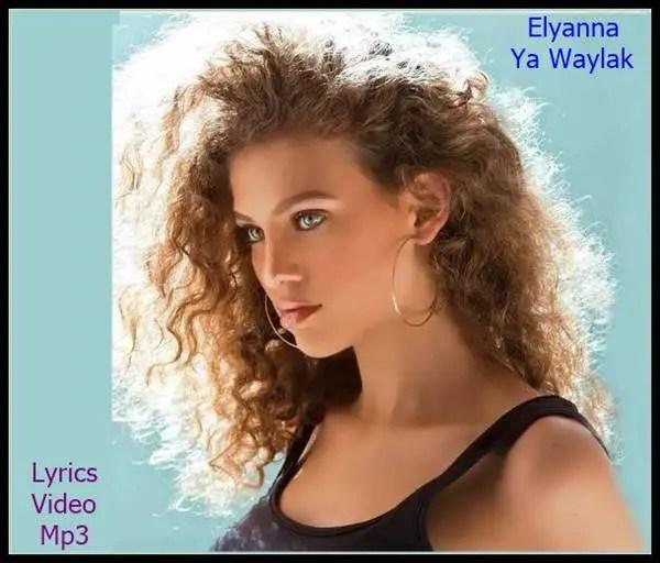 Elyanna Ya Waylak