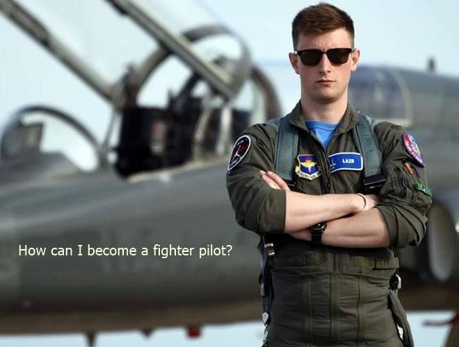 How can I become a fighter pilot