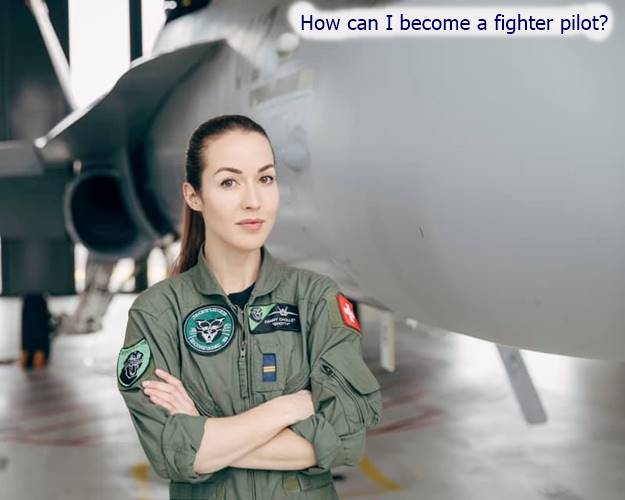 become a fighter pilot