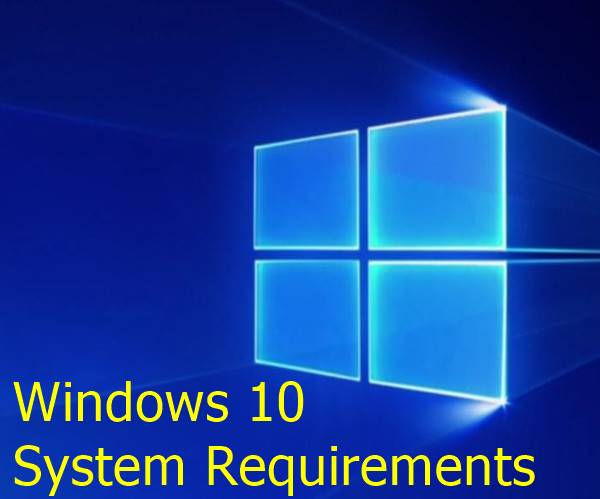 Windows 10 system requirements