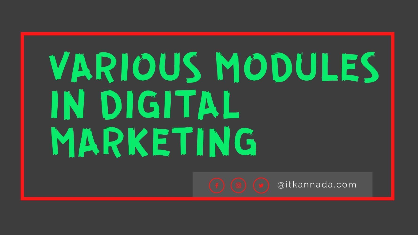 various modules in Digital Marketing