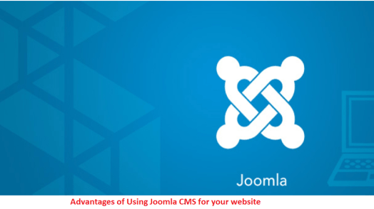 Advantages of Using Joomla CMS for your website