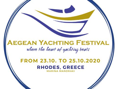 AEGEAN YACHTING FESTIVAL Ι 23-25 ΟΚΤΩΒΡΙΟΥ 2020 ΣΤΗ ΡΟΔΟ