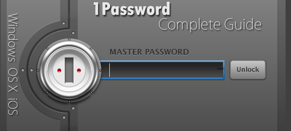 1Password Guide   Secure Your Passwords Perfectly