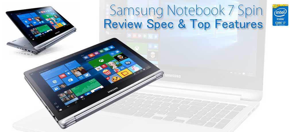 Longest battery life laptop 2in1   Samsung Notebook 7 Spin Review
