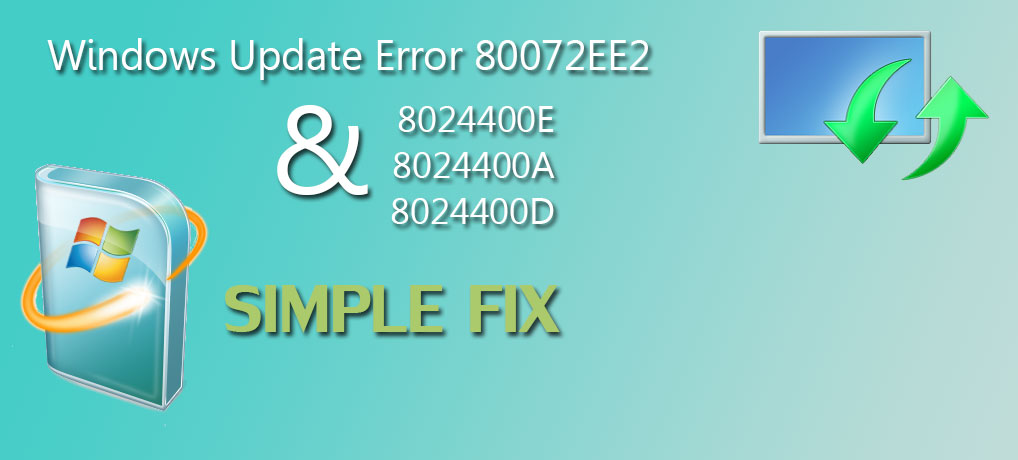 Windows Update Error 80072EE2 8024400E 8024400A 8024400D Fix
