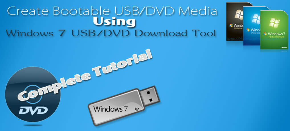 Windows 7 USB DVD Download Tool – How To Use Tutorial