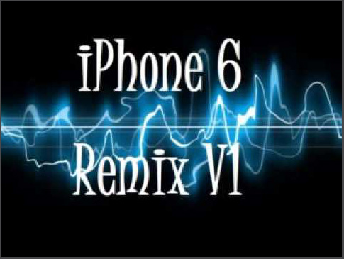 iPhone ringtone remix iPhone 6