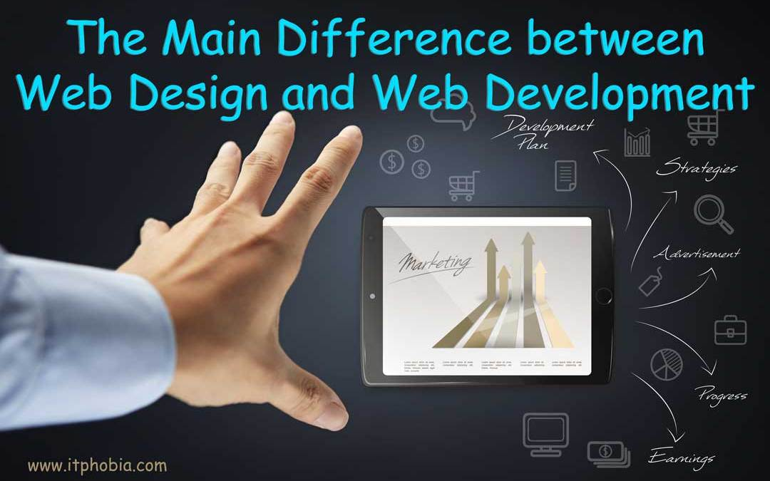 The Main Difference between Web Design and Web Development