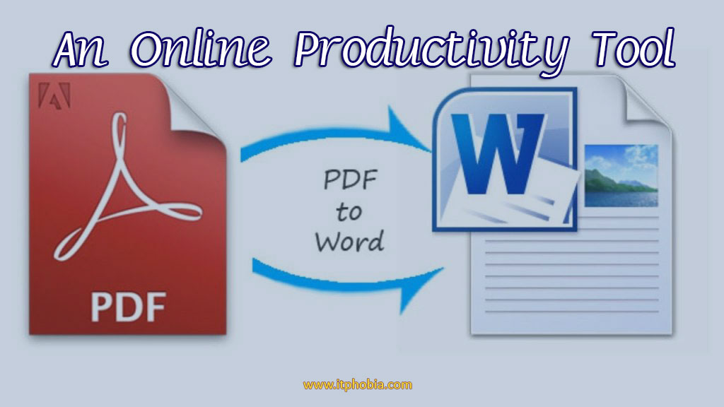 How to Convert PDF to Word: An Online Productivity Tool that Everyone Needs