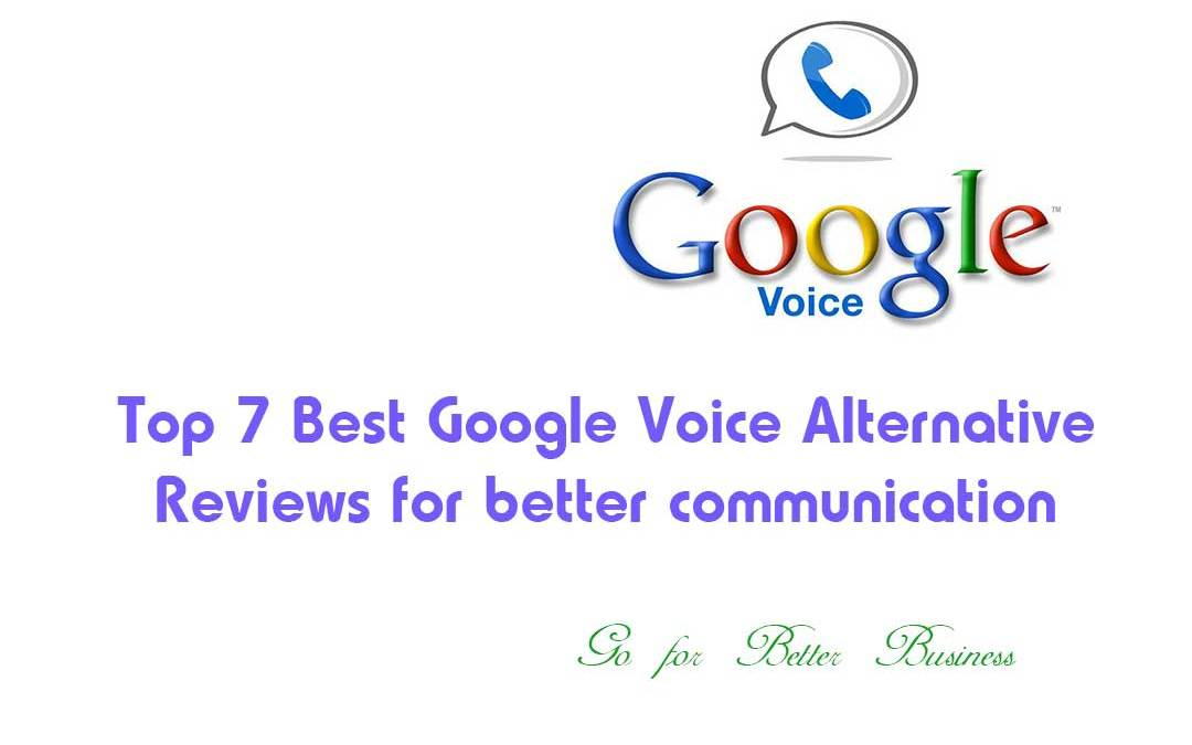 Top 7 Best Google Voice Alternative Reviews for better communication