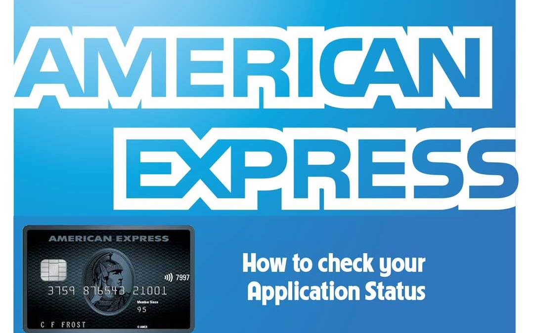 How to check American Express Application Status for Credit Card